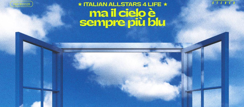 italian stars 4 life ma il cielo è sempre più blu