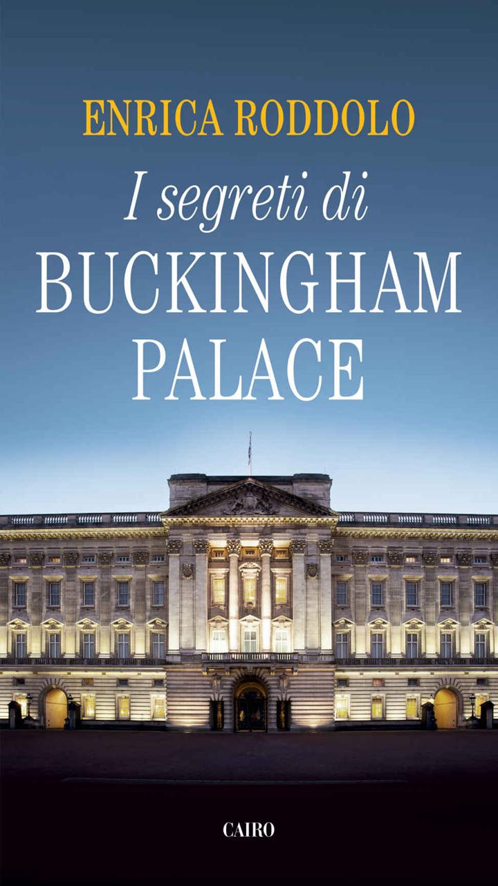 enrica roddolo i segreti di buchingham palace