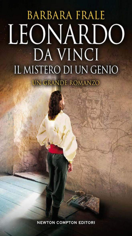 Leonardo da Vinci. Il mistero di un genio