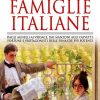 Storie e segreti delle grandi famiglie italiane